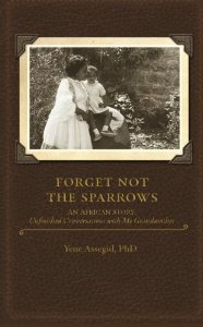 Forget Not The Sparrows Book Cover